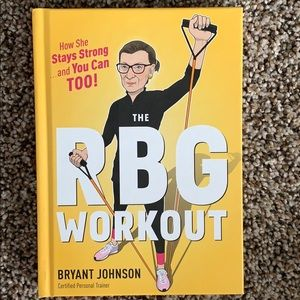 The RBG Workout by Bryant Johnson